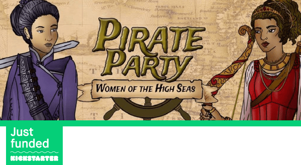 Kickstarter fully funded card game pirate party women of the high seas by Seaport Games